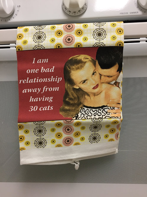"Absorbent Dishtowel ""Bad Relationship"""