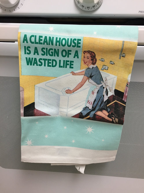 """Absorbent Dishtowel """"Wasted Life"""""""
