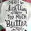 Thumbnail: No Such Thing as Too Much Butter Dish Towel Retro Apron