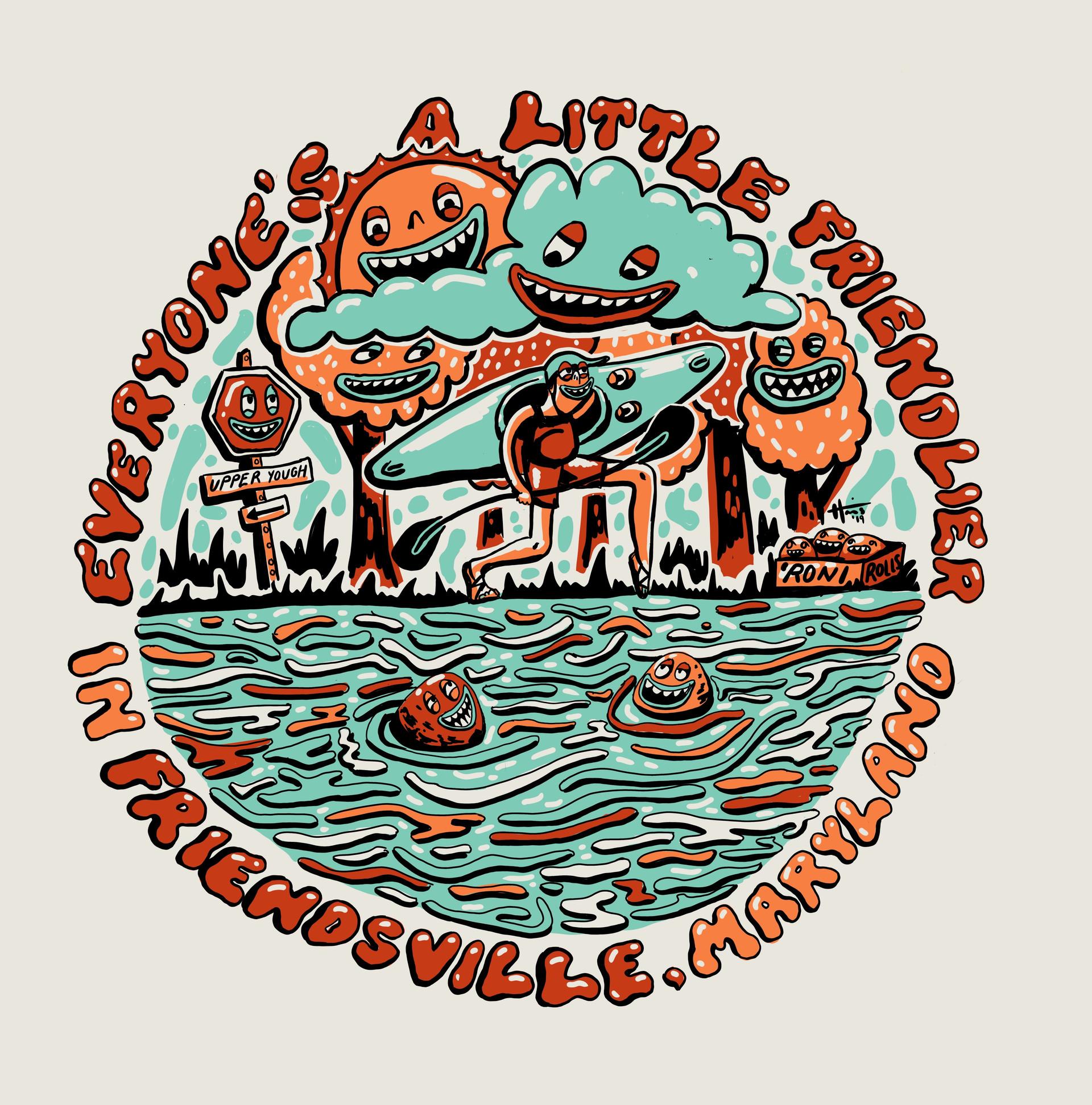 Everyone's Friendlier T shirt design