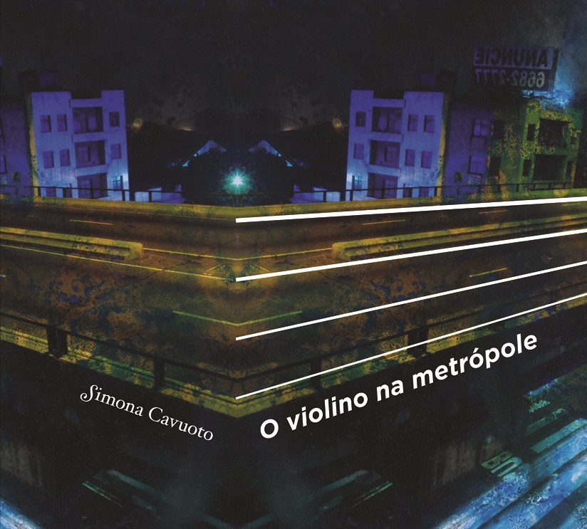 "Simona Cavuoto, ""O violino na metropole"""