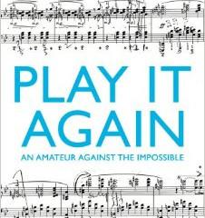 Book: Play It Again by Alan Rusbridger