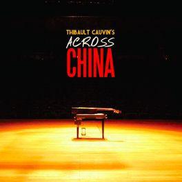 Across China - Film documentaire