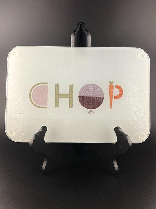 """""""CHOP"""" glass cutting board"""