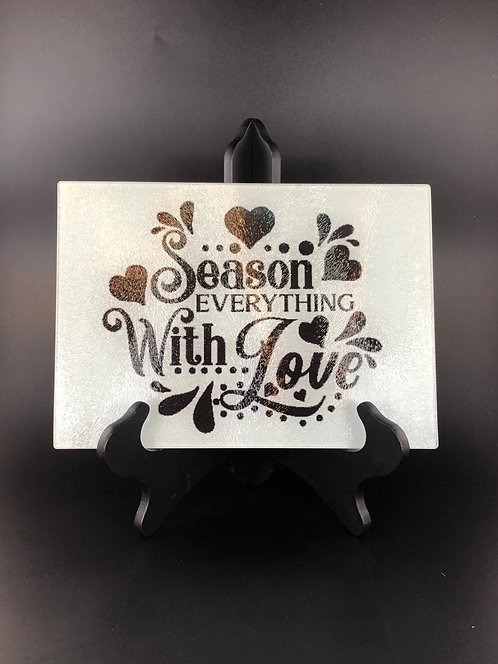 Season Everything With Love cutting board