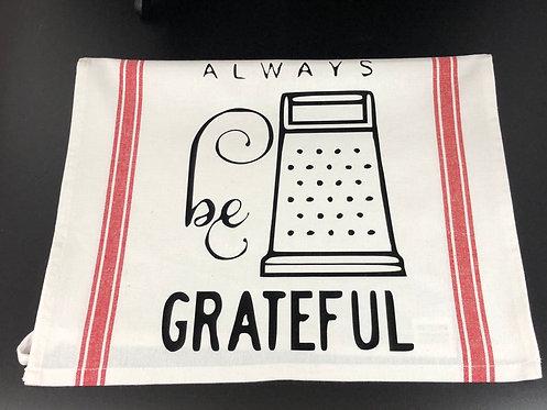 Always Be Grateful dish towel