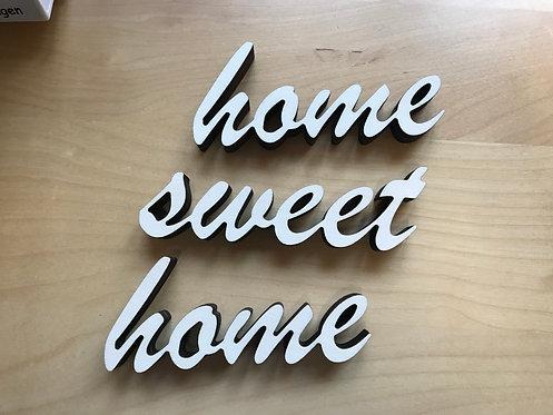 Home-Sweet-Home Schriftzug