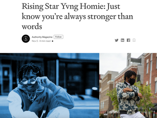 Rising Star Yvng Homie: Just know you're always stronger than words