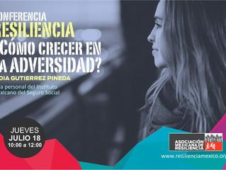 Conferencia para personal del IMSS RESILIENCIA ¿CÓMO CRECER EN LA ADVERSIDAD?
