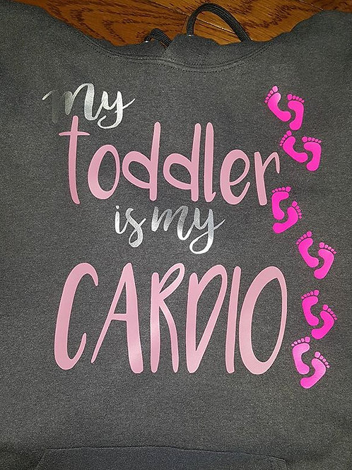 My Toddler is My Cardio Tee