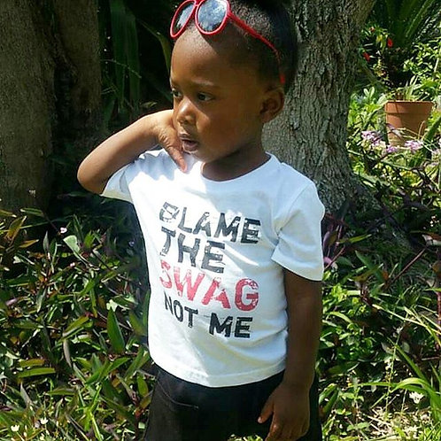 Blame The Swag Not ME Tee