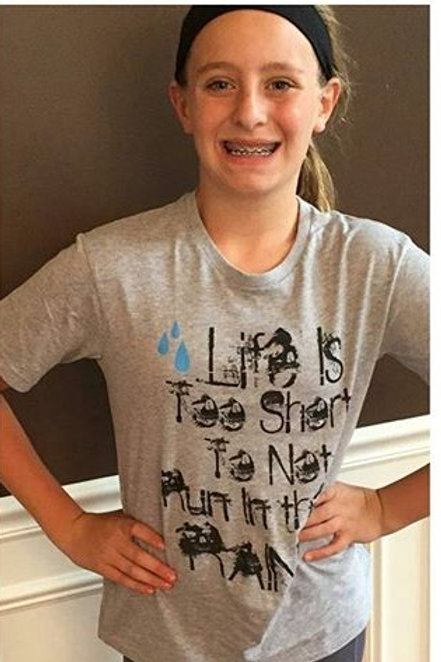 Life IS Too Short To Not Run In The Rain Tee