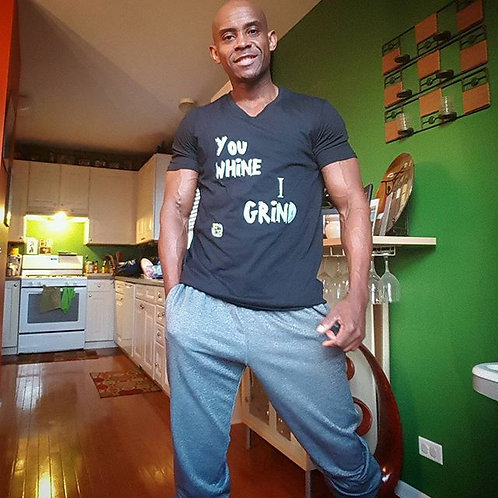 You Whine I Grind Tee
