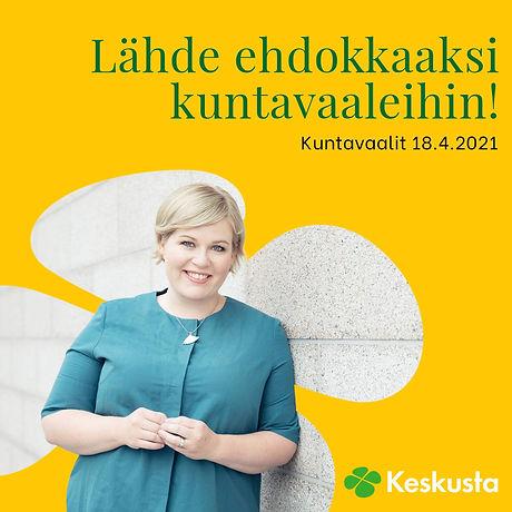 Annika Saarikko - Lähde ehdokkaaksi kuntavaaleihin