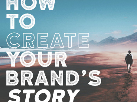 How to Create Your Brand's Story