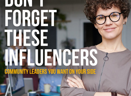 Don't Forget These Influencers: Community Leaders You Want on Your Side