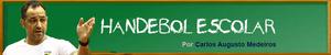 Handebol Escolar, por Carlos Augusto Medeiros