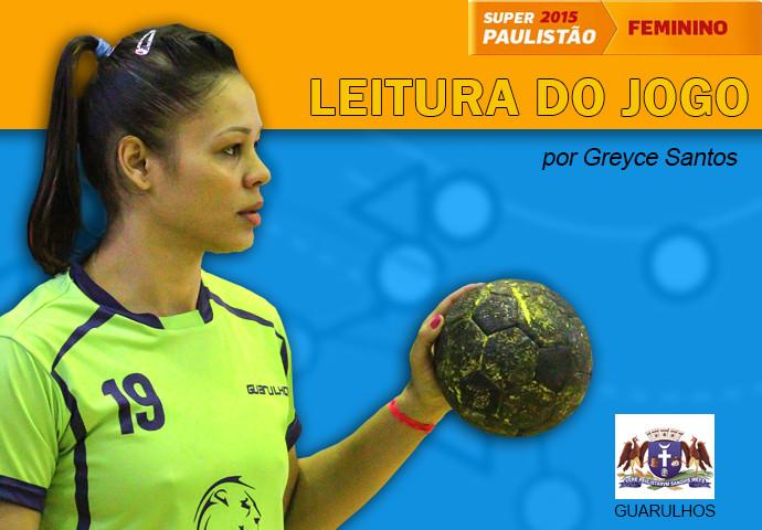 Leitura do jogo por Greyce Santos, atleta do Guarulhos. (arte Tchê Esportes)