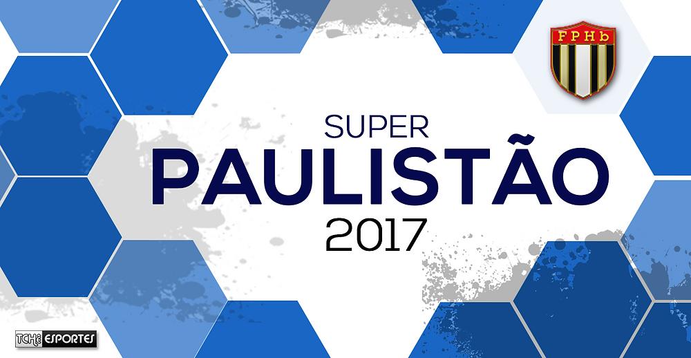 Super Paulistão 2017. (arte Tchê Esportes)