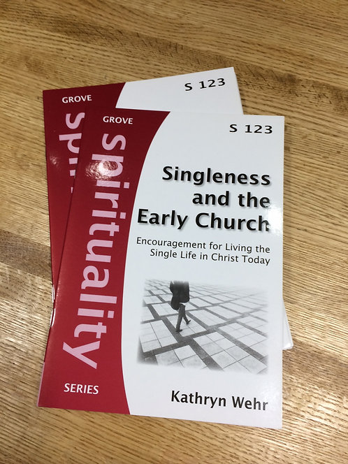 Booklet: Singleness and the Early Church by Kathryn Wehr