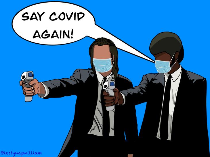 'Say Covid Again!' - Pulp Fiction