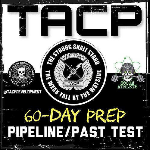 TACP ELITE 60-DAY PROGRAM; PIPELINE & PAST TEST PREP