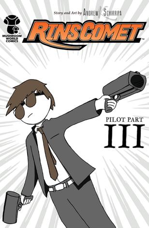 Rin's Comet Pilot Part III