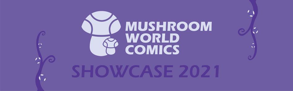Mushroom World Comics Showcase 2021 Submission