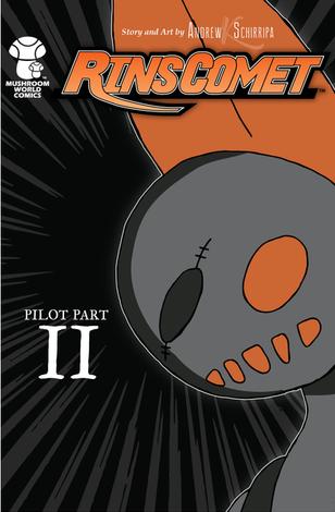 Rin's Comet Pilot Part II