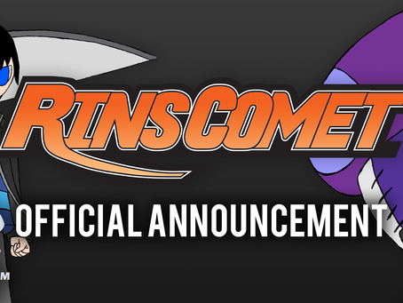 RIN'S COMET OFFICIAL ANNOUCEMENT!