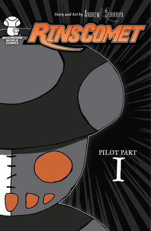 Rin's Comet Pilot Part I