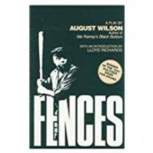 Fences August Wilson
