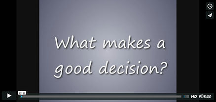 What make a good decision