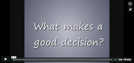 What make a good decision