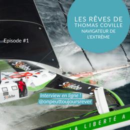 Interview de Thomas Coville, un navigateur hors norme