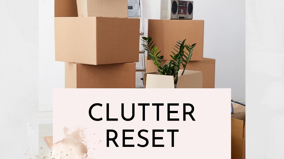 Clutter Reset