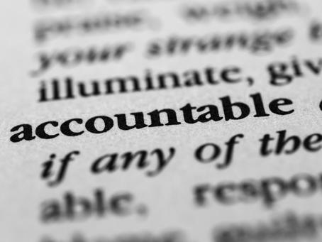 Accountability Shall Set You Free