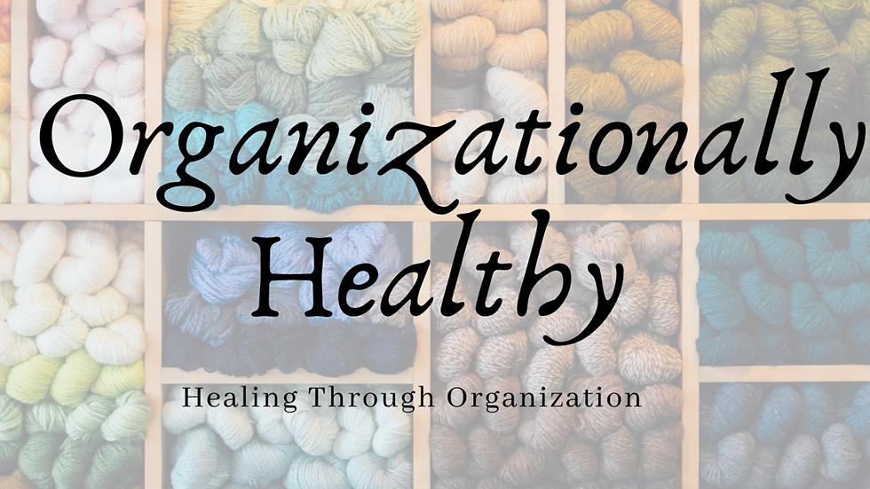 Organizationally Healthy