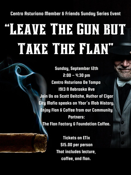 """Centro Asturiano Member & Friends Sunday Series Event """"Take The Gun but Leave The Flan"""" Su"""