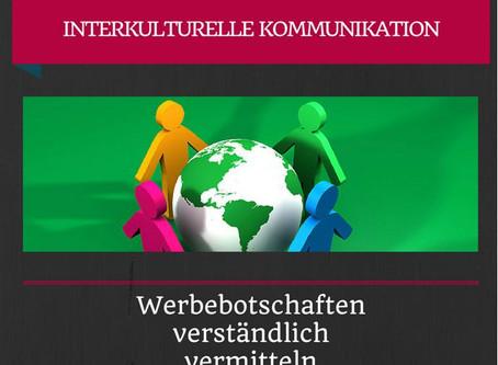 Interkulturelle Kommunikation – Werbebotschaften verständlich vermitteln