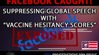 BREAKING 🎥 Facebook Whistleblowers Expose Internal Docs On Effort to Censor Vaccine Info Globally