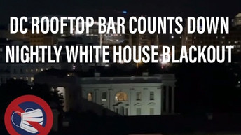 Watch 🎥 DC Rooftop Bar Counts Down Nightly 11pm White House Blackout
