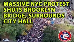 🎥 Thousands March Across Brooklyn Bridge, Descend on NY City Hall