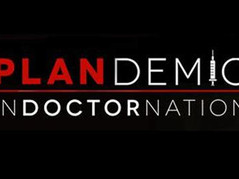 PLANDemic Indoctrination - YOU MUST SEE THIS!