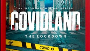 🎥 New Documentary: COVIDLAND, The Lockdowns Begins - Incredibly Detailed New MiniSeries