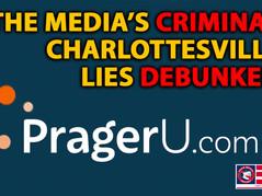 📺 Mainstream Media Treason: The Charlottesville Lies - Explained By Prager U