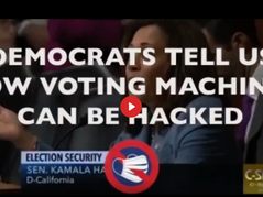 🎥 Hypocritical Democrats Remind Us How Voting Machines Can Be Hacked