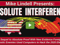 """📺 Mike Lindell's """"Absolute Interference"""" Details How China, Others Hacked Dominion Voting Machines"""
