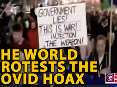 Massive Protests Erupt Across The Globe, As The People Fight Back Against The COVID Hoax
