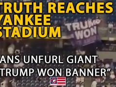 """WATCH 📺 Fans Unfurl Giant """"Trump Won"""" Banner at Yankee Stadium"""